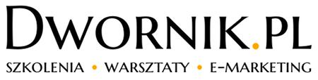 Dwornik.pl - szkolenia • warsztaty • e-marketing